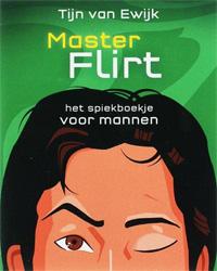 MasterFlirt voor mannen (Tijn van Ewijk)